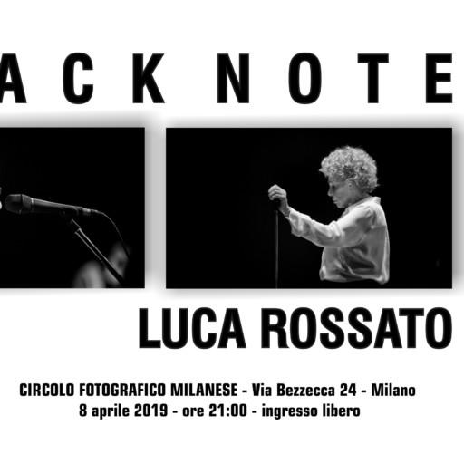 8 aprile 2019 – ore 21:00 – LUCA ROSSATO: BLACK NOTE