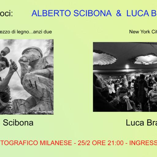 25 febbraio 2019 – ore 21:00 – Serata dedicata ai soci Alberto Scibona & Luca Bravo   – ingresso libero