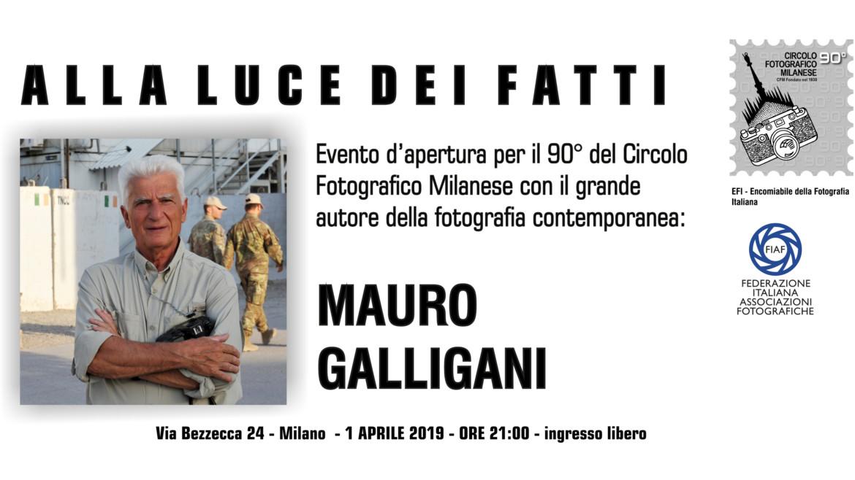 1 aprile 2019 – ore 21:00 – MAURO GALLIGANI: ALLA LUCE DEI FATTI