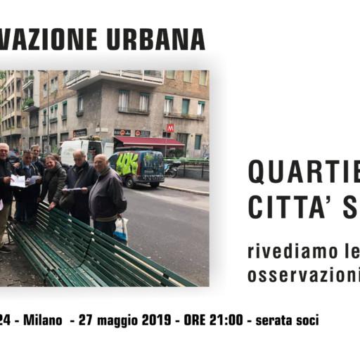 """27 MAGGIO 2019 – ORE 21:00 – OSSERVAZIONE URBANA """"CITTA' STUDI"""", PRESENTIAMO LE NOSTRE FOTO"""