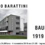 4 NOVEMBRE 2019 – ORE 21:00 – STEFANO BARATTINI, 100 anni di Bauhaus