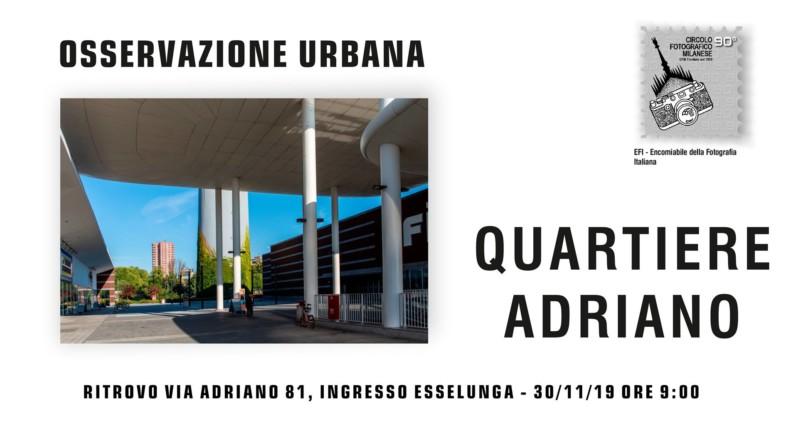 30/11/2019 ore 9:00 – OSSERVAZIONE URBANA – QUARTIERE ADRIANO