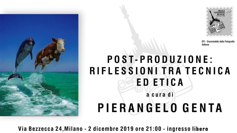 2/12/2019 – ore 21:00 – POST PRODUZIONE: RIFLESSIONI TRA TECNICA ED ETICA