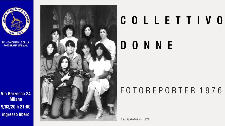 EVENTO ANNULLATO – COLLETTIVO DONNE, FOTOREPORTER 1976