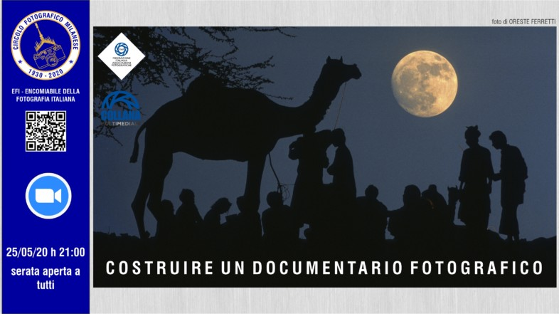 29/05/2020 – ORE 21:00 – COSTRUIRE UN DOCUMENTARIO FOTOGRAFICO