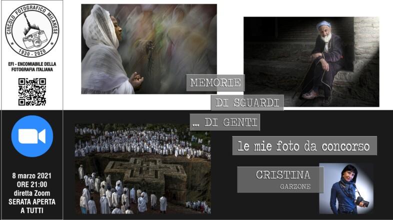 8 MARZO 2021 – ORE 21:00 – CRISTINA GARZONE, MEMORIE DI SGUARDI…DI GENTI, LE MIE FOTO DA CONCORSO