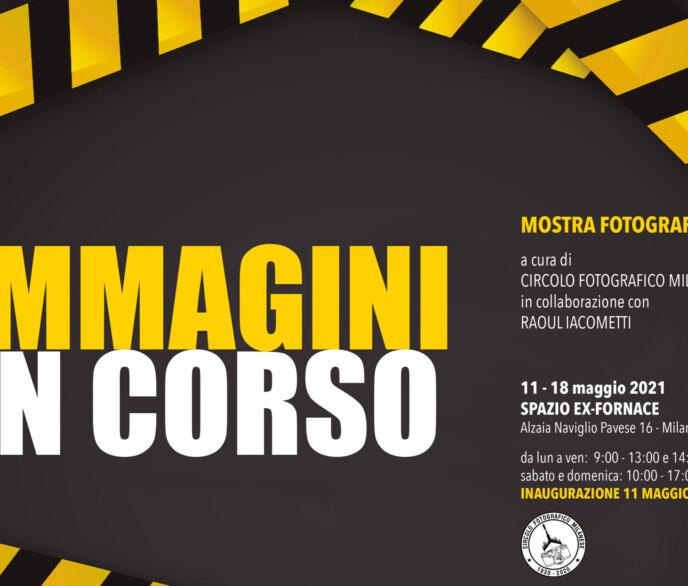 11 MAGGIO 2021 – ORE 18:00 – IMMAGINI IN CORSO