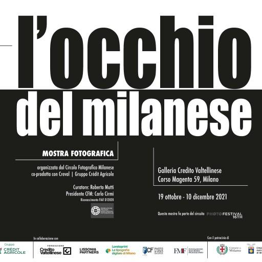 L'OCCHIO DEL MILANESE , I 90 ANNI DEL CIRCOLO FOTOGRAFICO MILANESE