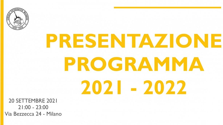 20 SETTEMBRE 2021 – ORE 21:00 – PRESENTAZIONE PROGRAMMA 2021 – 2022